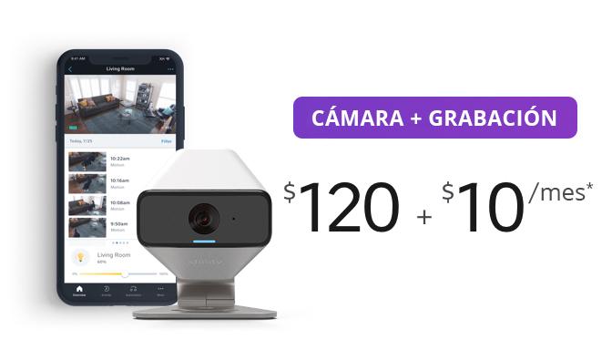 Cámara + Grabación $120 + $10/mes