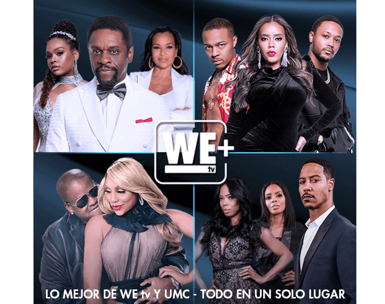 We TV+ Lo mejor de We TV y UMC - Todo en un solo lugar